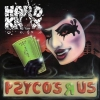Hard Knox | Psyco's R Us