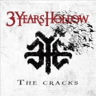 3 Years Hollow | <em>The Cracks</em>