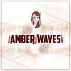 Amber Waves | <em>Amber Waves</em>