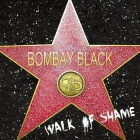 Bombay Black | <em>Walk of Shame</em>
