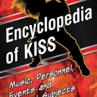 Brett Weiss | Encyclopedia of KISS: Music, Personnel, Events and Related Subjects