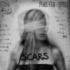 Forever Still | <em>Scars</em>