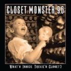 Closet Monster 96 | What's Inside Trixie's Closet?
