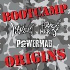 Have Mercy, Napalm, Powermad | <em>Bootcamp Origins</em>