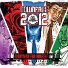 Downfall 2012 | <em>Every Man For Himself</em>