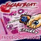 Heartbeat | <em>Facebook Lover</em>