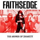 Faithsedge | <em>The Answer Of Insanity</em>