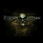 Flotsam and Jetsam | Flotsam and Jetsam