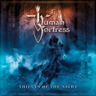 Human Fortress | <em>Thieves of the Night</em>