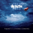 In Faith | <em>There&rsquo;s A Storm Coming</em>