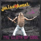 Julian Angel | The Death of Cool