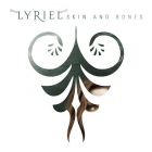 Lyriel | <em>Skin and Bones</em>