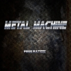 Metal Machine | <em>Free Nation</em>