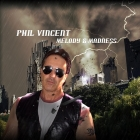 Phil Vincent | <em>Melody & Madness</em>