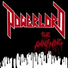 Powerlord | <em>The Awakening</em>