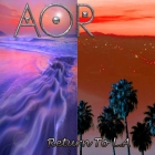 AOR | <em>Return To L.A.</em>