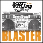 Scott Weiland and the Wildabouts | <em>Blaster</em>