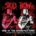Skid Row | <em>Rise Of The Damnation Army &ndash; United World Rebellion: Chapter Two</em>