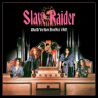 Slave Raider | <em>What Do You Know About Rock &lsquo;n Roll?</em>