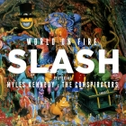 Slash | <em>World on Fire</em>