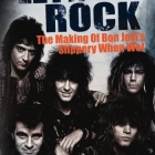 Neil Daniels | <em>Let It Rock: The Making of Bon Jovi&rsquo;s Slippery When Wet</em>