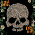 The Dead Daisies | <em>Face I Love</em>