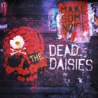 The Dead Daisies | Make Some Noise
