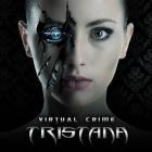 Tristana | <em>Virtual Crime</em>