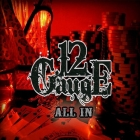 12 Gauge | <em>All In</em>