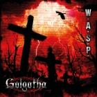W.A.S.P. | <em>Golgotha</em>