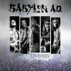 Babylon A.D. | <em>Live@XXV</em>