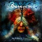 Beseech | <em>My Darkness, Darkness</em>