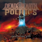 Dead Earth Politics | <em>Men Become Gods</em>