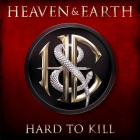 Heaven & Earth | Hard To Kill