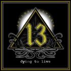 Joel Hoekstra&rsquo;s 13 | <em>Dying To Live</em>