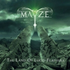 Mayze | <em>The Land of Lucid Feathers</em>