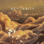 Hey Vanity | <em>Breathe, Bleed, Grow</em>