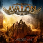 Timo Tolkki&rsquo;s Avalon | <em>The Land of New Hope</em>
