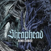 Shraphead : Blind & Seduced