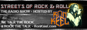 Ron Keel's Streets of Rock & Roll