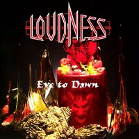 Loudness - Even To Dawn
