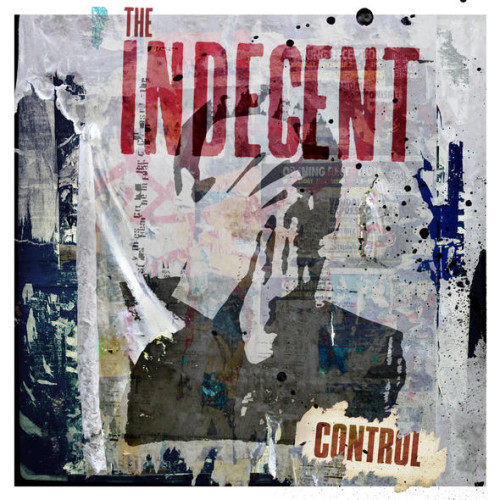 The Indecent - Control