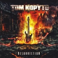 Tom Kopyto - Resurrection