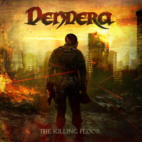 Dendera - The Killing Floor