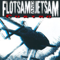 Flotsam and Jetsam - Cuarto