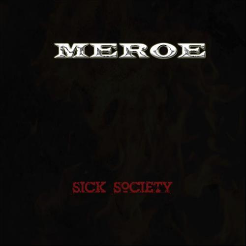 Meroe – Sick Society