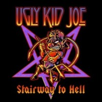 Ugly Kid Joe – Stairway to Hell