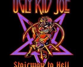 Ugly Kid Joe – Stairway to Hell