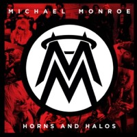 Michael Monroe Horns and Halos
