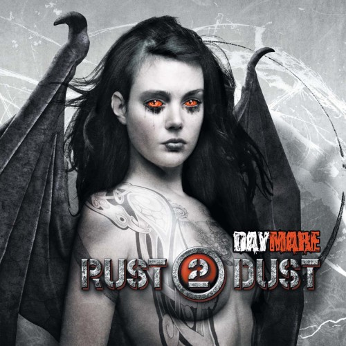 Rust2Dust DAYMARE